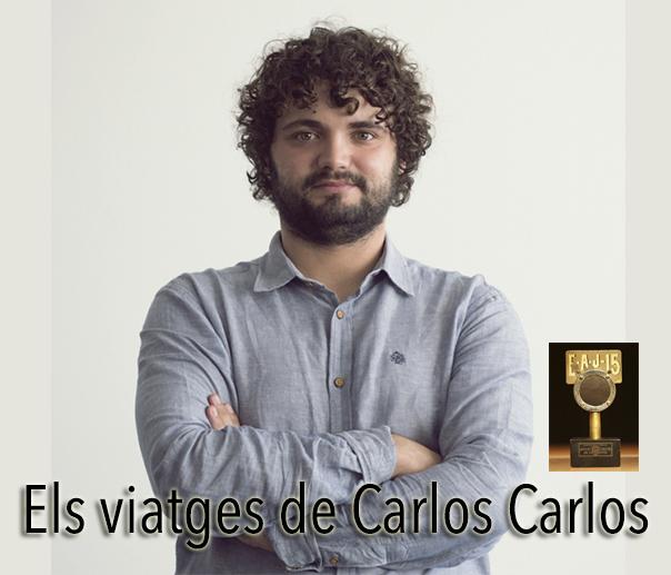 Llosa FM recupera el programa «Els viatges de Carlos Carlos»