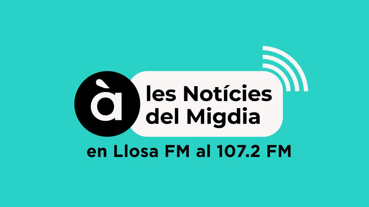 A partir de hui Llosa Fm connecta amb l'informatiu del migdia de la ràdio d'À Punt